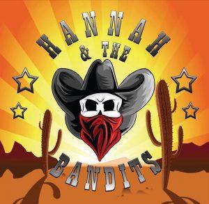 Hannah & The Bandits